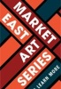 market east art series
